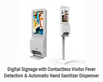 Digital Signage with Contactless Visitor Fever  Detection & Automatic Hand Sanitizer Dispenser